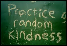 A simple act of kindness can change someone's day.  Try it today and see what happens.  It's amazing ... and addicting!